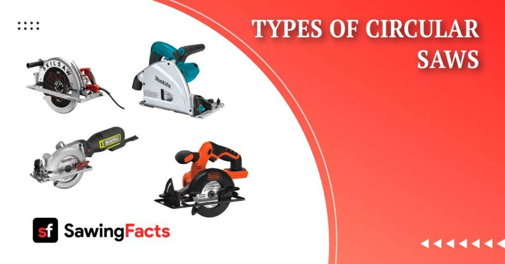 Types of Circular Saws