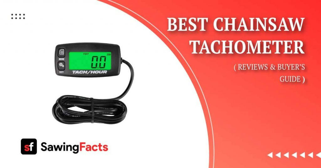Best Chainsaw Tachometer