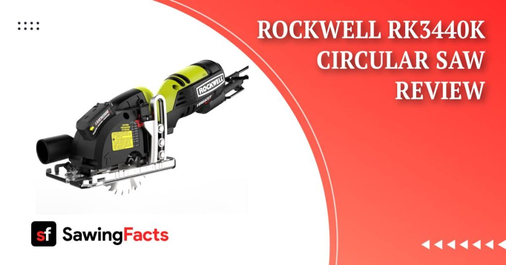 Rockwell RK3440K Circular Saw Review